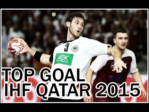Top Goal IHF World Championship Qatar 2015 HD