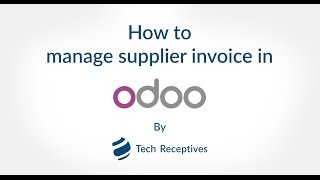 How to Manage Supplier Invoice in Odoo