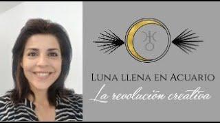 Luna llena en acuario: Revolución creativa!
