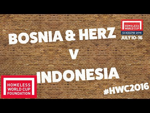 Bosnia & Herzegovina v Indonesia | Homeless World Cup Cup 7th Place Play Off #HWC2016
