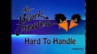 The Black Crowes - Hard To Handle KARAOKE