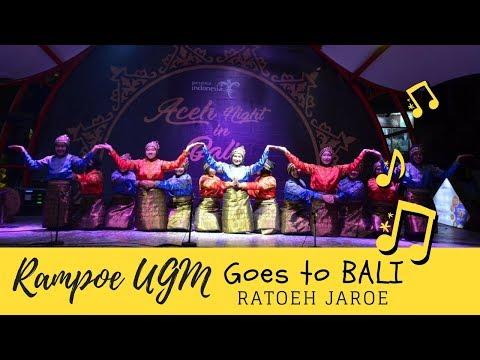 Rampoe UGM - Aceh Night in Bali (Ratoeh Jaroe)