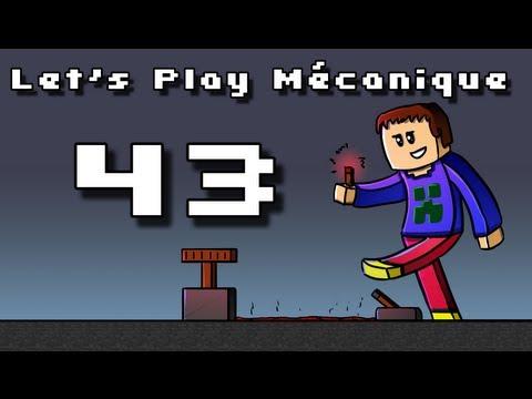 Let's Play Mécanique ! - Ep 43 - Mangez des pommes