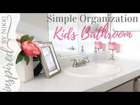 Kids Bathroom | Simple Organization