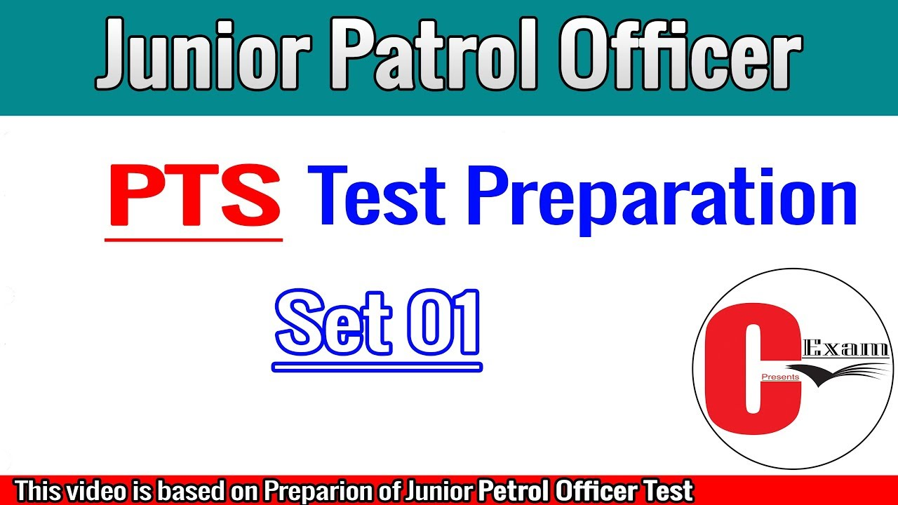PTS-- Junior Patrol Officer Test Preparation, Set 01, PTS Test, Current  Affairs, by CExam