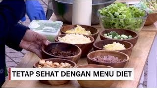 Tetap Sehat dengan Menu Diet
