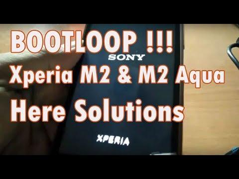 BOOTLOOP !!! Sony Xperia M2 & M2 Aqua | SOLUTIONS