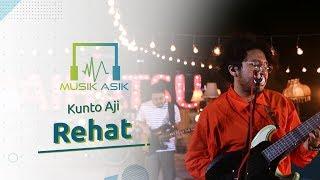 Musik Asik Kunto Aji - Rehat
