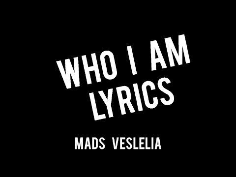 Who I Am s  Mads Veslelia ft. Zoe Soul
