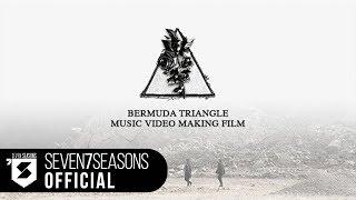 지코(ZICO) - BERMUDA TRIANGLE (Feat. Crush, DEAN) MV making film