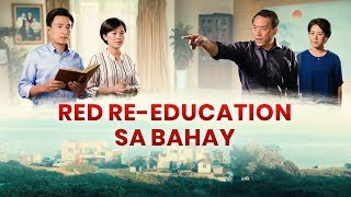 "Tagalog Christian Movie ""Red Re-Education sa Bahay"" (Trailer)"