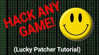 How to HACK almost ANY Game on your Phone! Android Lucky Patcher Tutorial