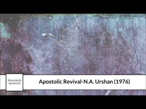 Apostolic Revival – N.A. Urshan (1976)