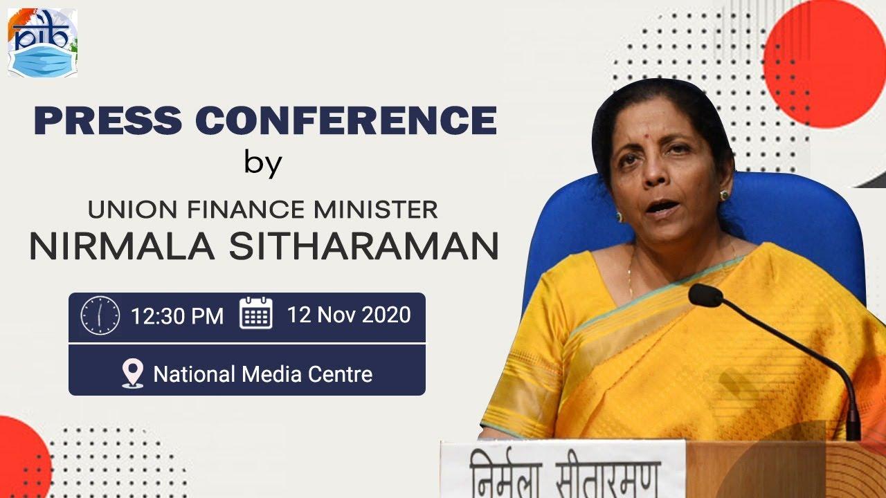 Press Conference by Union Finance Minister Nirmala Sitharaman