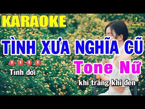 Karaoke Tình Xưa Nghĩa Cũ Tone Nữ Nhạc Sống   Trọng Hiếu