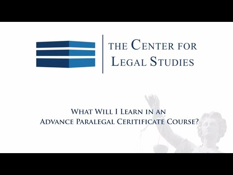 What Will I Learn in an Advanced Paralegal Certificate Cours