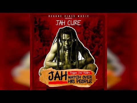 "JAH CURE ""Jah Watch Over His People"" (Reggae Star Riddim) Official Audio w/ Lyrics"