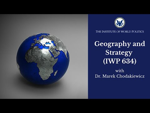 Geography and Strategy (IWP 634)