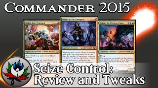 "Izzet ""Seize Control"" Commander 2015 Deck Tech and Upgrades featuring Mizzix and Arjun – MTG!"