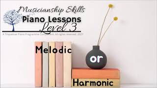 TQP Level 3 - Melodic or Harmonic Intervals