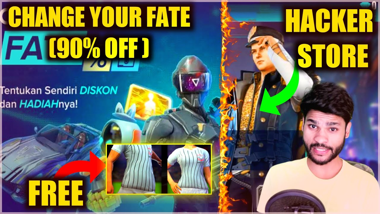 HACKER STORE | CHANGE YOUR FATE EVENT | UP TO 90% DISCOUNT | FREE FIRE | SHIV GAMING !