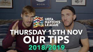 UEFA Nations League Tips - Thursday 15th November