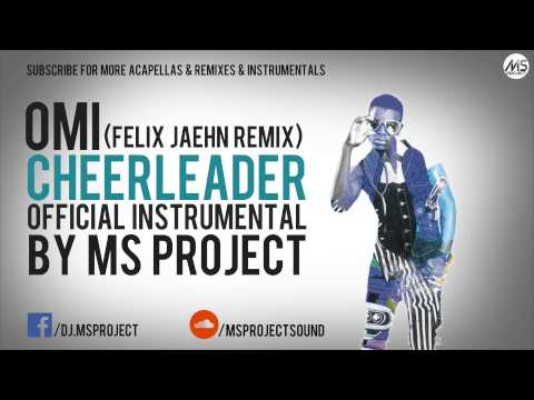 OMI - Cheerleader [Felix Jaehn Remix] (Official Instrumental) + DL