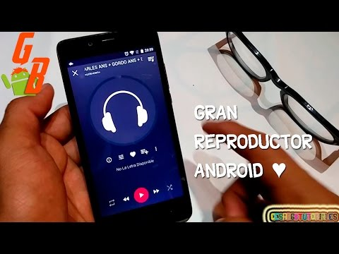 Mejor Reproductor de música para Android 2017  CesarGBTutoriales