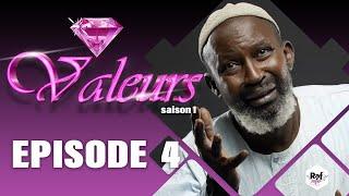 Valeurs - SAison1 - Episode 4