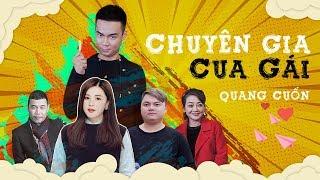 Chuyên Gia Cua Gái : Quang Cuốn Full HD