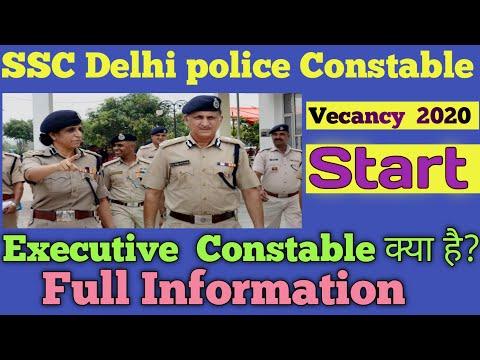 Ssc Delhi Police Executive Constable Vacancy 2020.Executive Constable Work. पुरी  सच्ची  जानकारी.