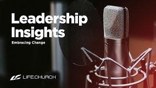 Leadership Insights: Week 4 - Life.Church