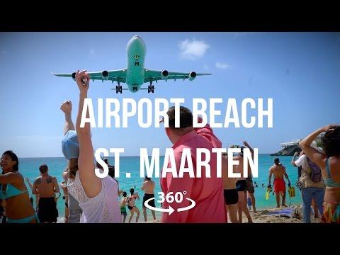 Airport Beach St. Maarten in 360 Virtual Reality - Halley O'Brien
