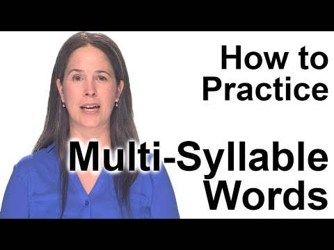 How to Practice Multi-Syllable Words - American English Pronunciation