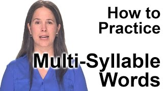 how to practice multi syllable words american english pronunciation
