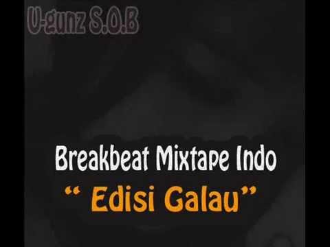 U gunz S O B BB mixtape Indo Edisi Galau
