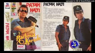 Rachmat Kartolo_Patah Hati Full Album