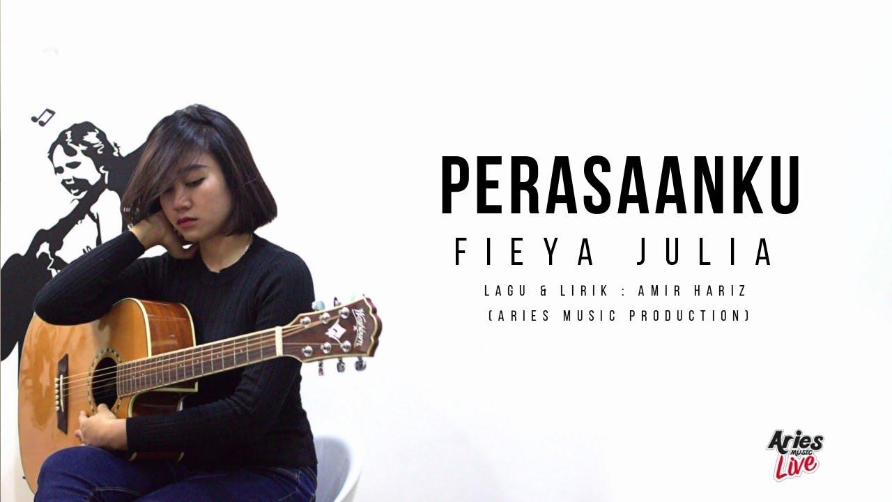 fieya-julia-perasaanku-1st-single-demo-lirik-video-hd-aries-music-live-channel