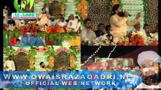 Kabe ke Badro Doja - Owais Raza Qadri - Mehfil At Mughal Pur Lahore 22 October 2011