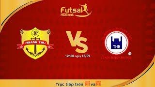 Futsal HDBank 2018: Hoàng Thư FHL Đà Nẵng Vs Tân Hiệp Hưng