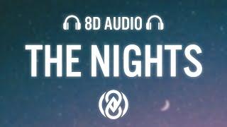 Avicii - The Nights (Lyrics) | 8D Audio 🎧