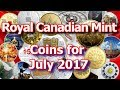 Commemorative Coins From The Royal Canadian Mint for July 2017