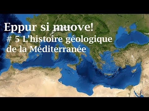 L'histoire géologique de la Méditerranée - # 5 - EPSM