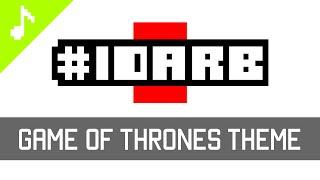 #IDARB - Game of Thrones Theme
