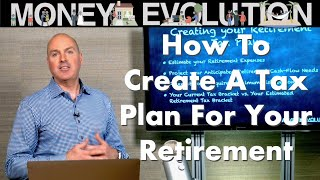 How To Create A Tax Plan For Your Retirement