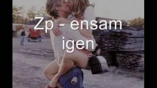 Zp - ensam igen
