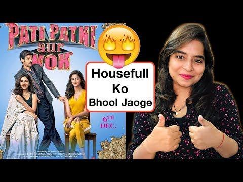 Pati Patni Aur Woh Movie REVIEW | Deeksha Sharma