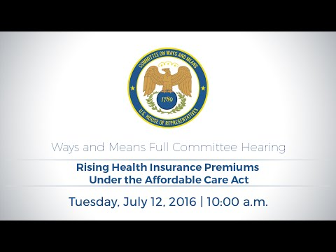 Hearing on Rising Health Insurance Premiums Under the Affordable Care Act