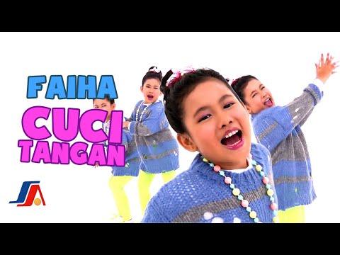 Faiha Cuci Tangan Official Music Video