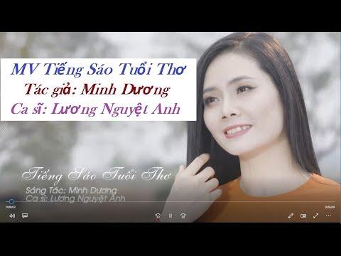 MV Tiếng Sáo Tuổi Thơ | Lương Nguyệt Anh | ST Minh Dương